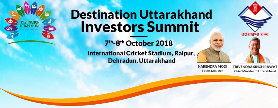 Destination Uttarakhand Business Summit 2018